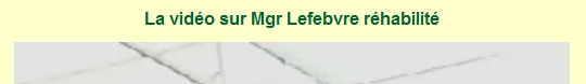 La Porte Latine réhabilite Mgr Lefebvre