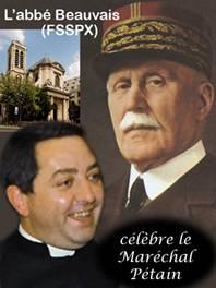L'abbé Xavier Beauvais célébre le Maréchal Pétain